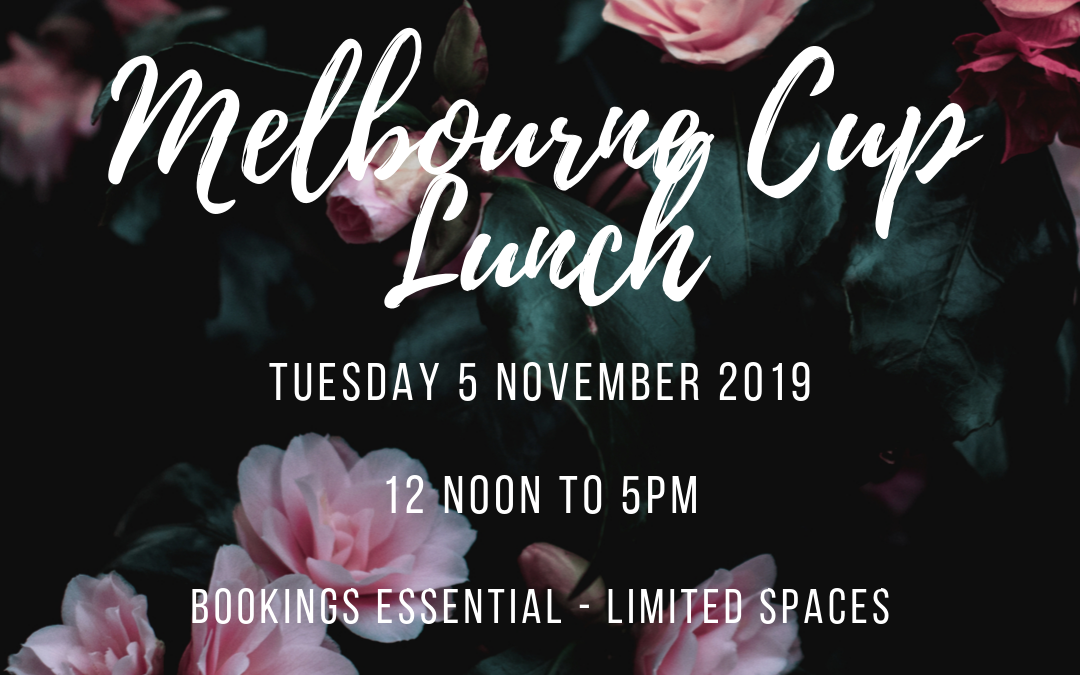 Melbourne Cup Lunch 2019